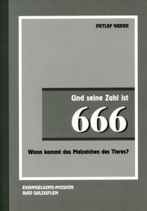 Und seine Zahl ist 666
